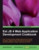 Ext JS 4 Web Application Development CookbookOver