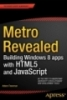 Metro revealed building windows 8 apps with HTML5 and JavaScript