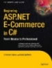 Beginning ASP.NET E-Commerce in C# From Novice to Professional
