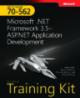 Microsoft .NET Framework 3.5- ASP.NET Application Development