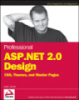 Professional ASP.NET 2.0 Design CSS, Themes, and Master Pages