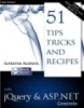 51 Tips, Tricks and Recipes with jQuery and ASP.NET Controls