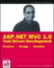 ASP.NET MVC 1.0 Test Drinen Development: Problem - Design - Solution