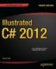 IIIustrated C# 2012 Fourth Edition