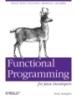 Functional Programming for Java Developers