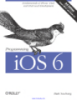 Programming iOS 6 3rd Edition Covers iOS 6.1 and Xcode 4.6