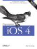 Programming iOS 4 covers iOS 4.3 and Xcode 4