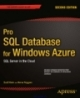 Pro SQL Database for Windows Azure SQL Server in the Cloud 2nd Edition