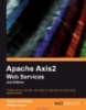 Apache Axis2 Web Services 2nd Edition