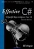 Effective C# 50 Specific Ways to Improve Your C# Second Edition