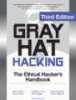 Gray Hat Hacking The Ethical Hacker's Handbook Third Edition