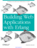 Building Web Applications with Erlang