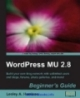 WordPress MU 2.8 Beginner's Guide