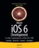 More iOS6 Development Further Explorations of the iOS SDK