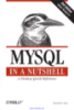 MySQL in a nutshell a destop quick reference 2nd Edition