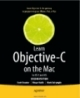 Learn Objective-C on the Mac for OS and iOS second Edition
