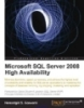Microsoft SQL Server 2008 R2 High Availability