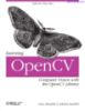 Learning OpenCV Computer Vision with the OpenCV library
