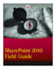Professional SharePoint 2010 Field Guide