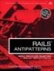 RAILS ANTIPATTERNS Best Practice Ruby on Rails Refactoring