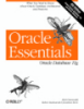 Oracle Essentials Oracle Database 11g fourth Edition