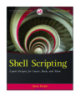 Shell Scripting expert recipes for linux, Bash, and more