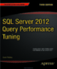 SQL Server 2012 Query Performance Tuning third Edition