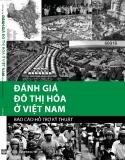 Đánh giá  Đô thị hóa  ở Việt Nam - Báo cáo Hỗ trợ Kỹ thuật