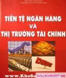 Bài giảng về tiền tệ, ngân hàng và thị trường tài chính - Qúa trình cung ứng tiền tệ