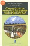 Công nghệ sinh học và ứng dụng vào phát triển nông nghiệp nông thôn