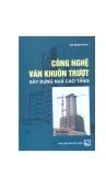 Công nghệ ván khuôn trượt - Xây dựng nhà cao tầng