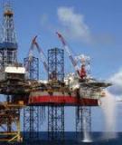 Bài giảng: Công nghệ khai thác dầu khí