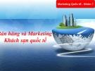Bán hàng và Marketing  Khách sạn quốc tế