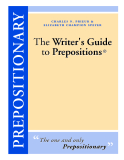 The Writer' s Guide to Prepositions