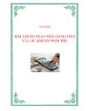 Bài tập Kế toán vốn bằng tiền, các khoản phải thu