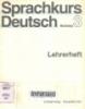 Sprachkurs deutsch: Lehrerheft Ulrich Haussermann...(et all) Neufassung3