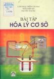 Ebook Bài tập hóa lý cơ sở