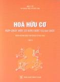 Ebook Hóa hữu cơ: Hợp chất hữu cơ đơn chức và đa chức: Tập 2