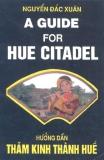 Ebook Hướng dẫn thăm Kinh thành Huế (A guide for Hue Citadel)