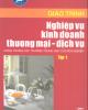 Giáo trình Nghiệp vụ kinh doanh thương mại - dịch vụ: Tập 1