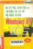 Quản trị bảo trì và gỡ rối các sự cố hệ điều hành Windows XP - Tập 2