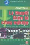 Giáo trình Lý thuyết điện tử công nghiệp - Chu Khắc Huy