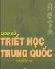 Lịch sử Triết học Trung Quốc: Tập 1 - Phùng Hữu Lan