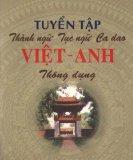 Tuyển tập Thành ngữ - Tục ngữ - Ca dao Việt - Anh thông dụng
