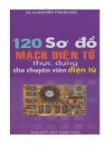 Ebook 120 Sơ đồ mạch điện tử thực dụng cho chuyên viên điện tử
