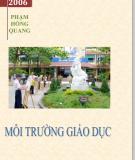 Ebook Môi trường giáo dục - PGS. TS Phạm Hồng Quang