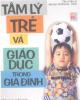 Giáo trình Tâm lý trẻ và giáo dục trong gia đình - Trần Thị Cẩm