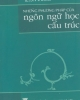 Những phương pháp của Ngôn ngữ học cấu trúc - Dịch: Cao Xuân Hạo