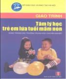 Giáo trình Tâm lý học trẻ em lứa tuổi mầm non - Nguyễn Bích Thủy, Nguyễn Thị Anh Thư