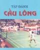 Ebook Tập đánh cầu lông - Lê Thanh Sang